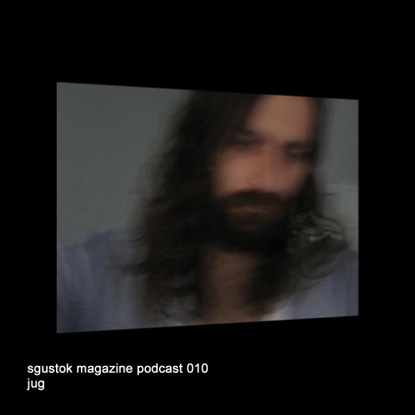 sgustok magazine podcast 010 jug JUG: Sgustok Magazine Podcast 010