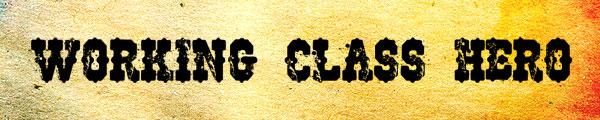 08 working class hero Free grunge fonts part 2
