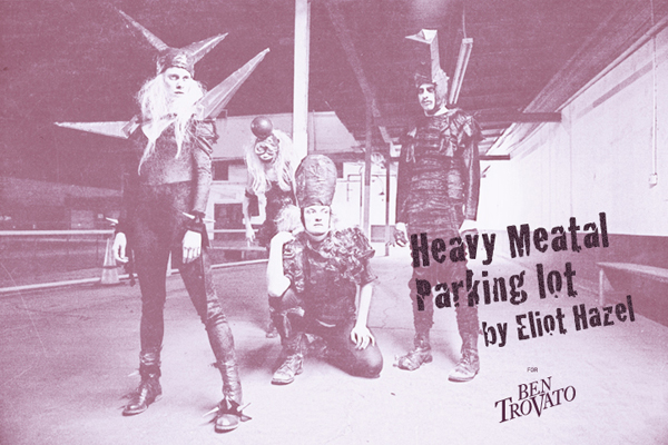 hmpl eliot hazel ben trovato intro Heavy Meatal Parking Lot by Eliot Hazel for Ben Trovato