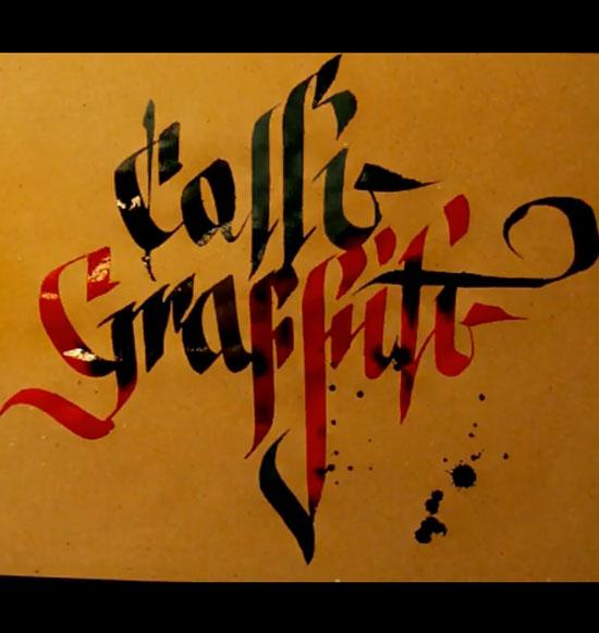 cally graffity Fine Calligraphy + Raw Graffiti = Miracles of Calligraffiti