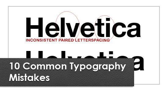 10 Common Typography Mistak Helpful Articles to Improve the Typography in Logo Designs
