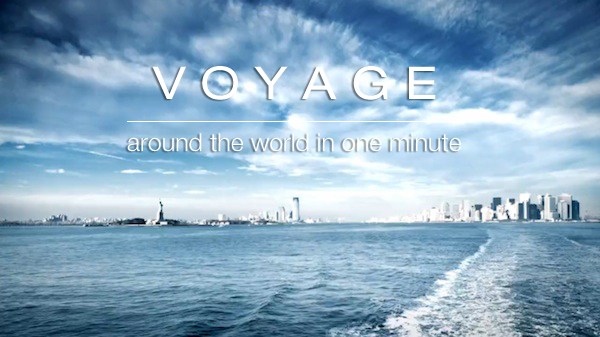 around the world 1 min 01 VOYAGE – Around The World In Less Than A Minute (Clip)