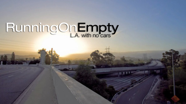 runnung on empty 01 Running On Empty (Empty Los Angeles)