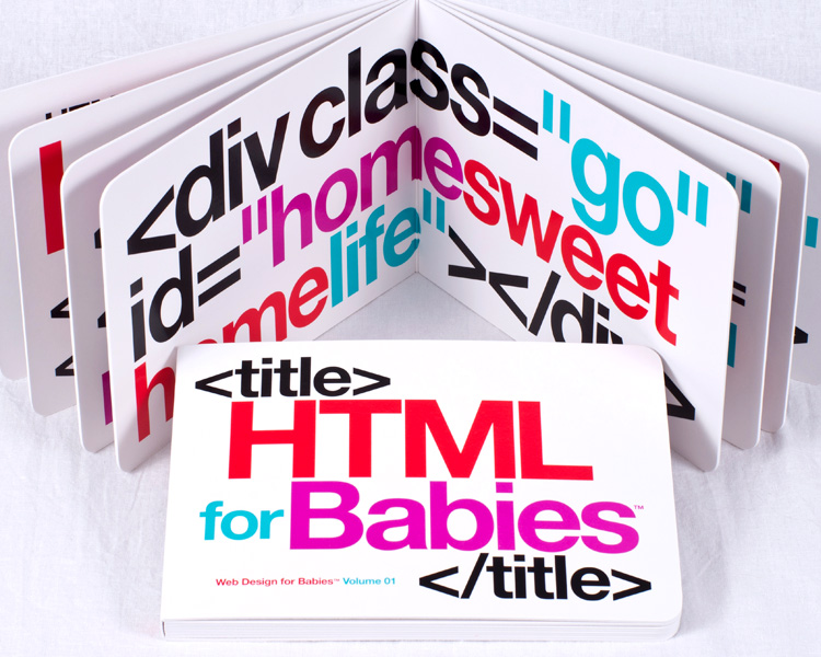 htmlforbabies 01 HTML for Babies™ board book