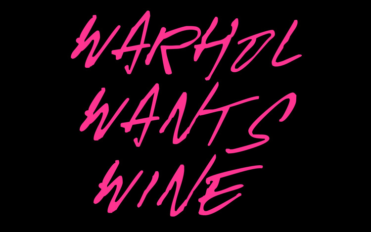 Editorial WWW 01 Warhol Wants Wine by Noodlez