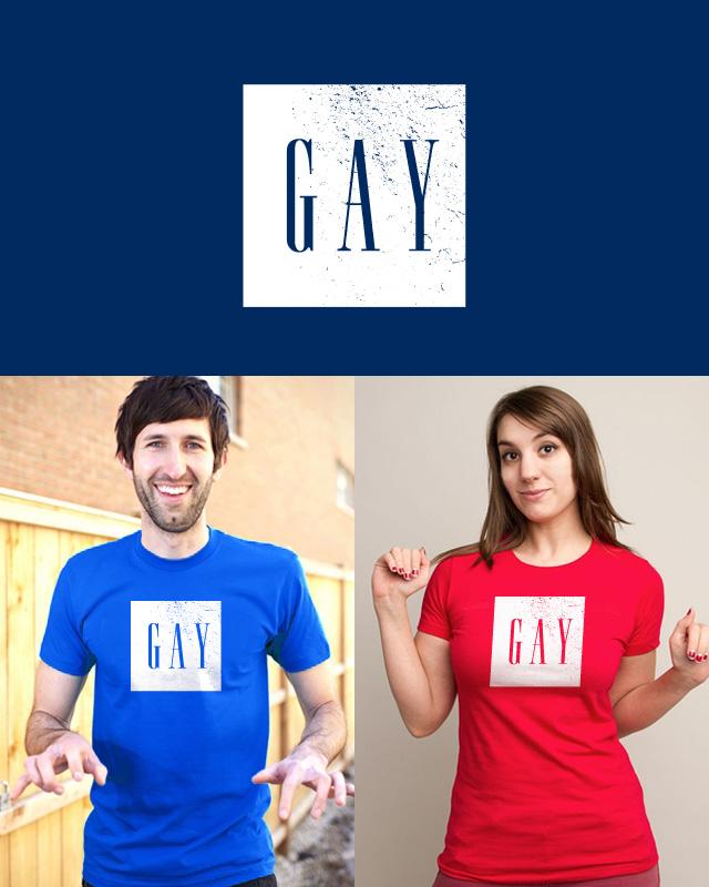 G A Y Political Design for Threadless + GAP T Shirt
