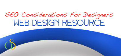 best seo considerations for web design search engine optimization resource ever 2012 407x190 SEO Tips For Designing A Website