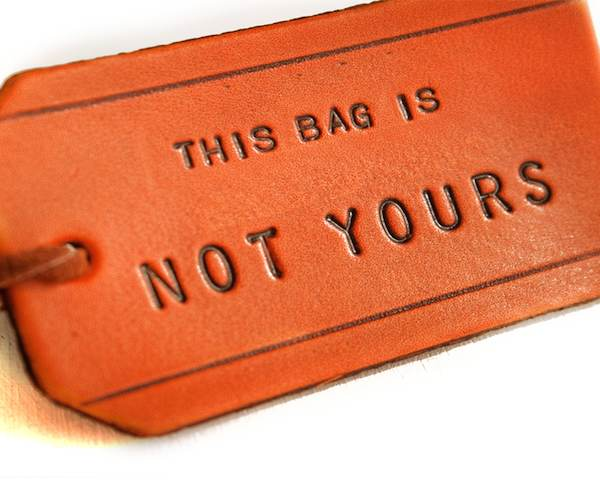 This Bag is Not Yours Leather Bag Tag1 Leather Bag Tag – This Bag is Not Yours