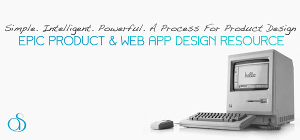 best web application product design development inspiration resource simple process examples technology 2012 600x280 A Simple Process For Product Design And Development