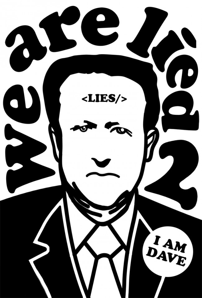 DAVE 650x958 We Are Lied To by Lusky