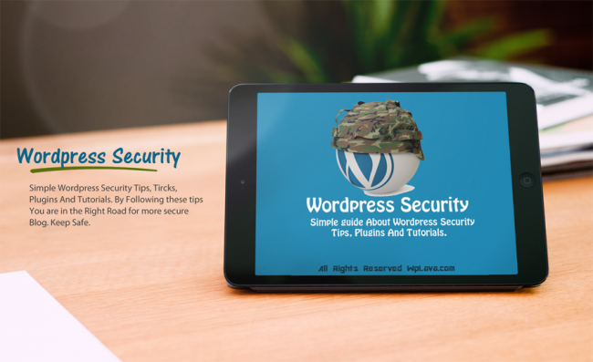 All You Need to Know About WordPress Security  650x397 Wordpress Security Tips and Tricks