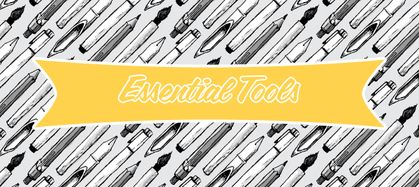 essential tools1 Essential Tools Every Writer Should Know and Have
