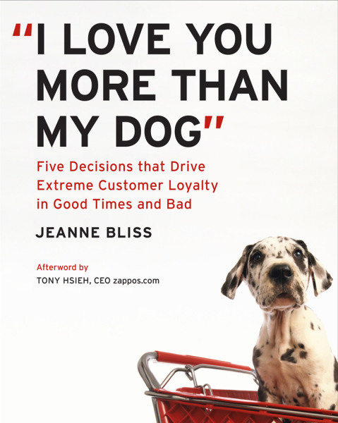 i love you more than my dog1 Accelerate Your Knowledge: 10 Essential Books on Customer Service
