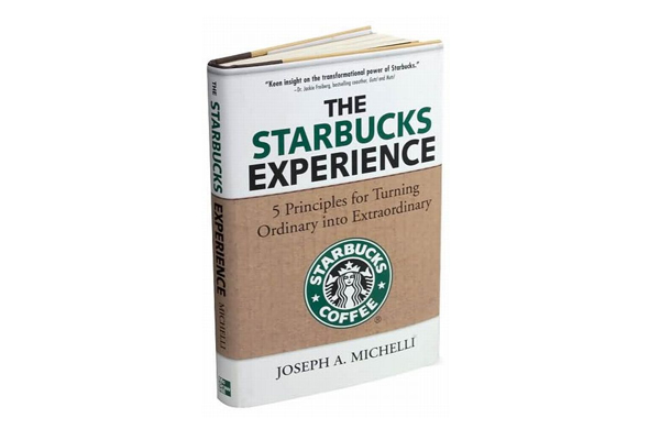 the starbucks experience by joseph a michelli1 Accelerate Your Knowledge: 10 Essential Books on Customer Service