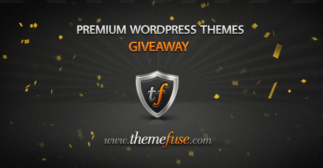 Themefuse Giveaway wide Win One of Three Premium Themes from Theme Fuse