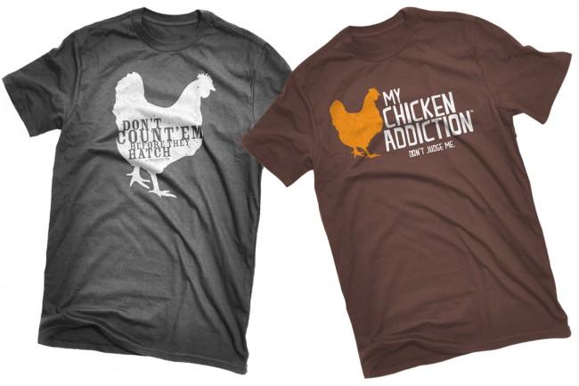 Shirts1 650x433 My Chicken Addiction T shirts