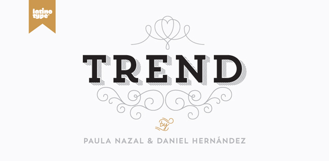 hft trend 02 Trend type family by LatinoType