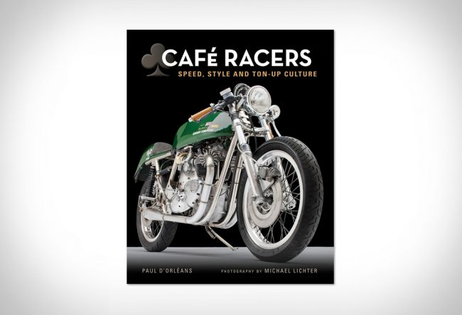 cafe racers book large 650x444 Cafe Racers: Speed, Style, and Ton Up Culture