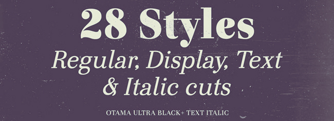 otama3 The Sophisticated Otama Font Family, 28 Styles – almost 90% off!