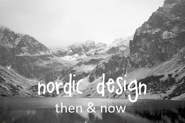 nordic design landscape Nordic Design: Then & Now