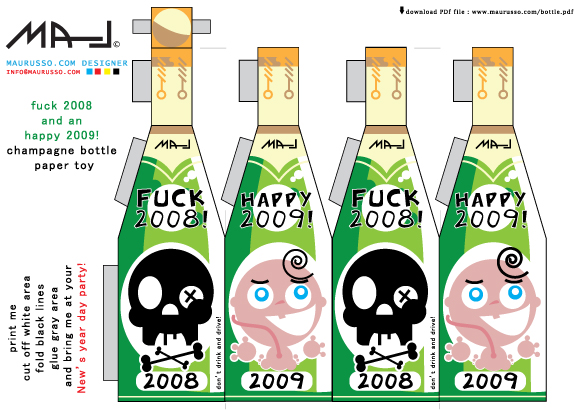 bottle 03 Fuck 2008 Happy 2009! Champagne paper toy