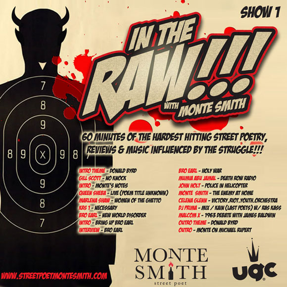 INTHERAW BK In The Raw!!! with Street Poet Monte Smith Show 1