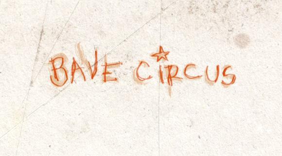 bave2 Bave Circus