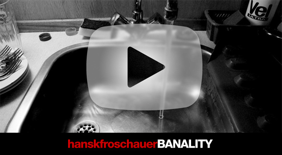 hkf banality Tribute to banality by hanskfroschauer