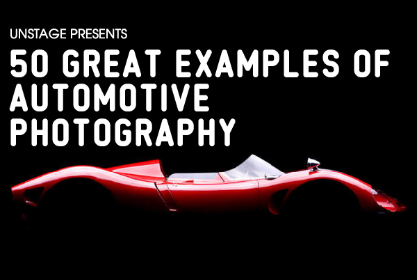 50auto 50 Great Examples of Automotive Photography